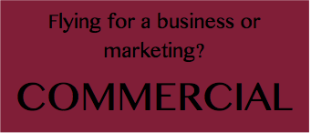 Flying for business, marketing or a class?  Commercial.  Find out what you need to do