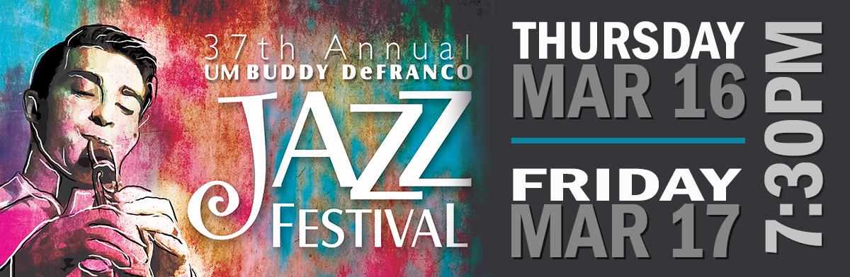 Buddy DeFranco Jazz Festival Mar 16-17, 2017 / 7:30pm