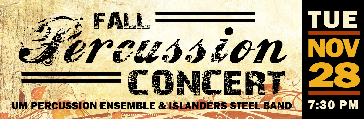 Decorative image promotion the UM Fall Percussion Concert