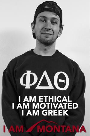 I am ethical, I am motivated, I am greek, I am Montana