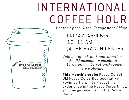 Join us for international coffee hour on April 4th from 10-11AM in the Branch Center