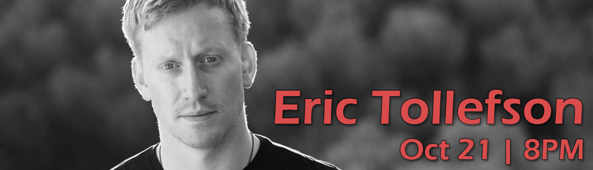 Eric Tollefson Oct 21 buy tickets