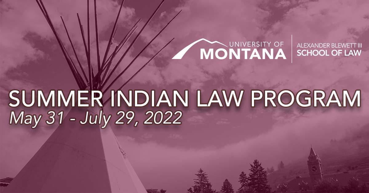 Summer Indian Law   Alexander Blewett III School of Law