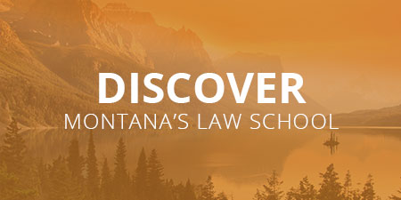 Discover Montana's Law School