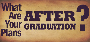 What are your plans after graduation?
