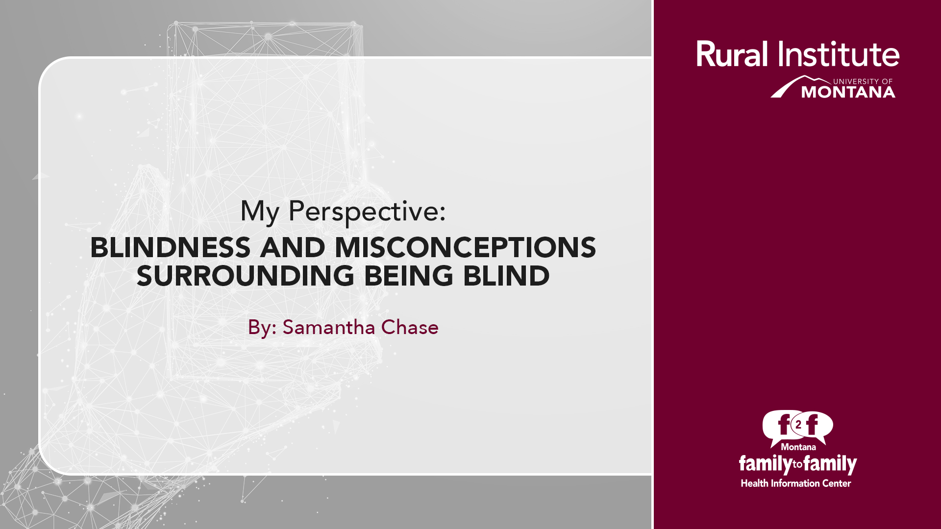 My Perspective: Blindness and Misconceptions Surrounding Being Blind