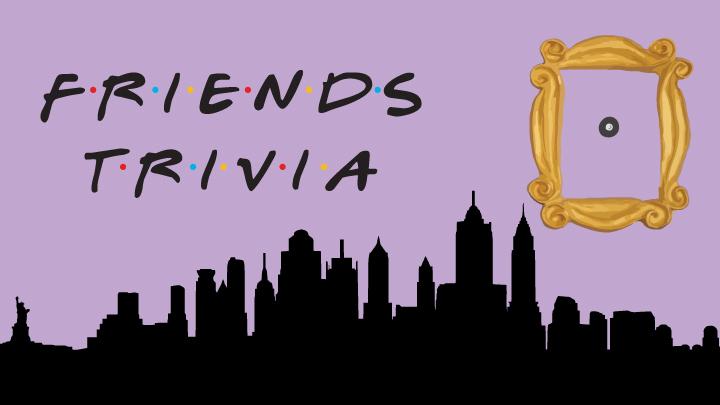 """Friends Trivia"" over New York skyline"